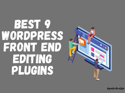 9 Most Resourceful WordPress Front-End Editing Plugins  9 Most Resourceful WordPress Front-End Editing Plugins Best 9 WordPress Front End Editing Plugins 1