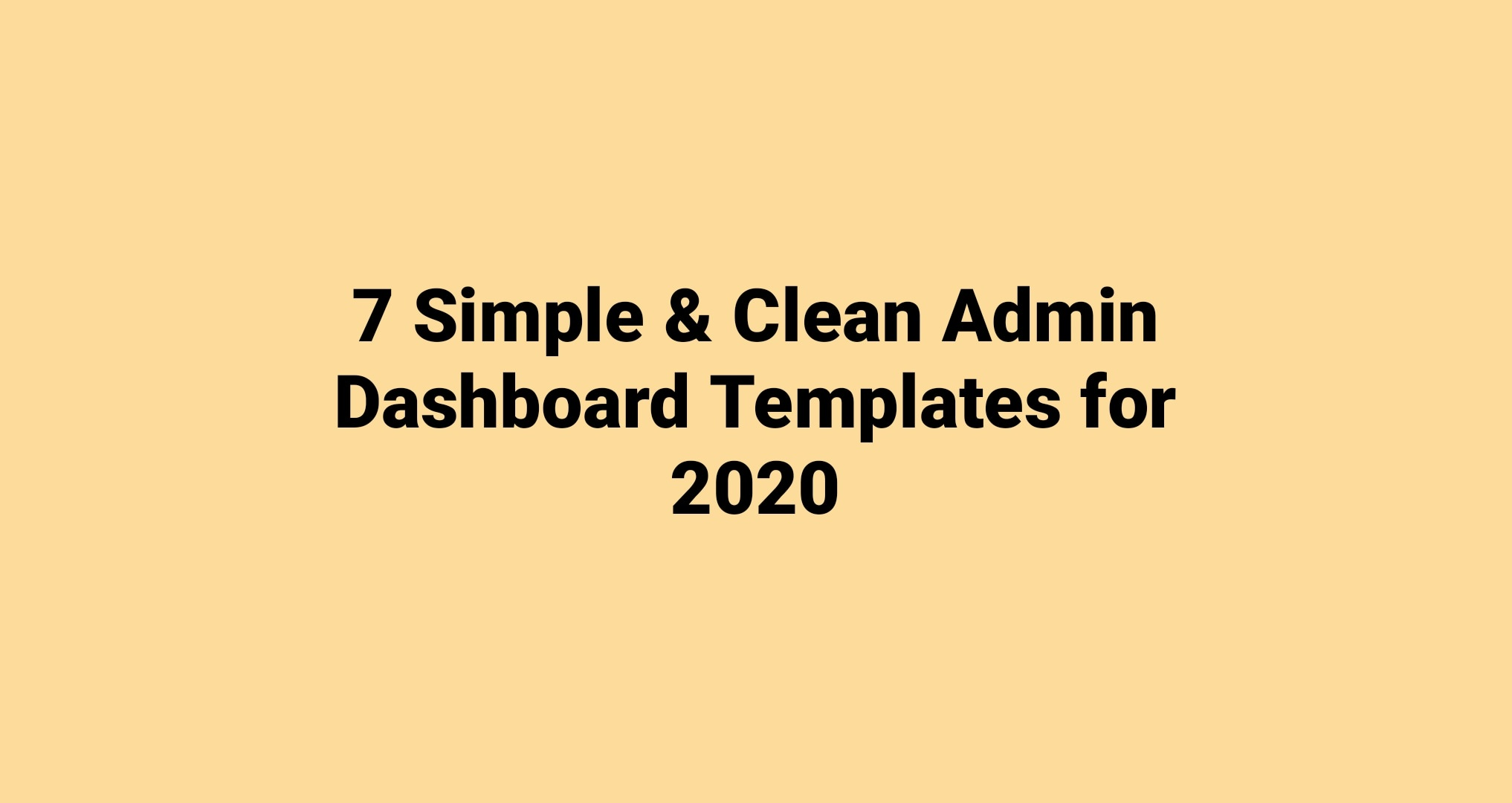 7 Simple & Clean Admin Dashboards You Ever Need To Build Professional Back-end in 2020  7 Simple & Clean Admin Dashboards You Ever Need To Build Professional Back-end in 2020 IMG 20200514 170420 180  01
