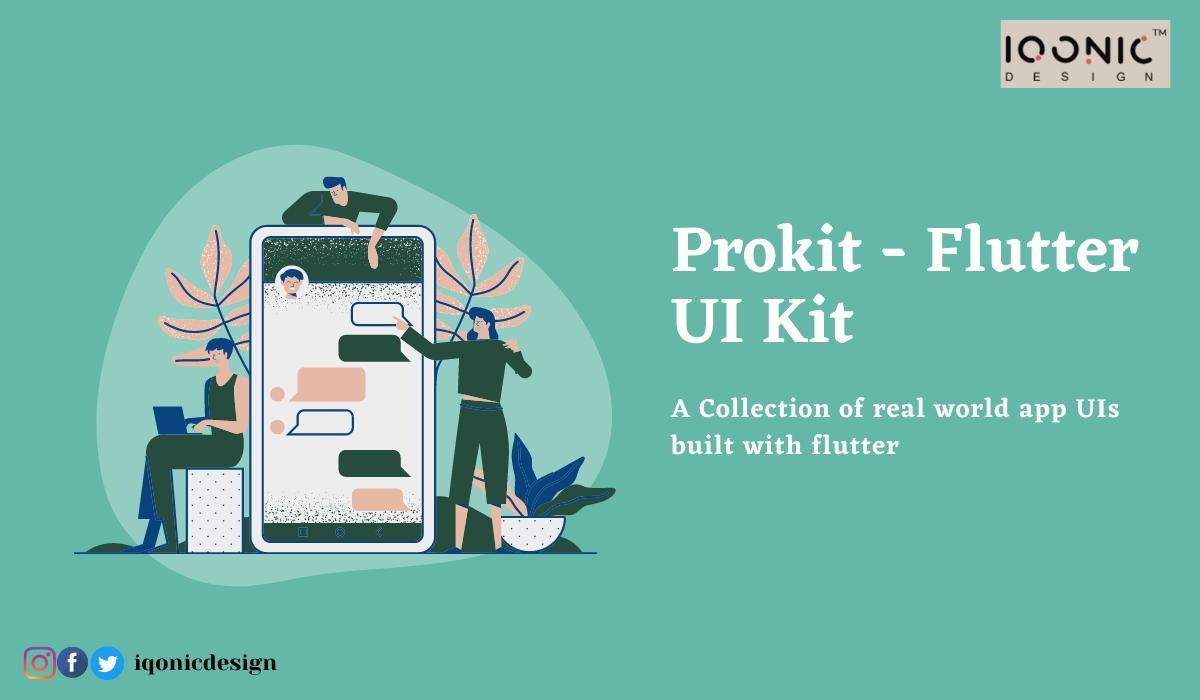 13 Themes, 13 Apps = 1 Ultimate UI Kit – PROKIT (Biggest Flutter UI Kit)  13 Themes, 13 Apps = 1 Ultimate UI Kit – PROKIT (Biggest Flutter UI Kit) Prokit Flutter UI Kit 1