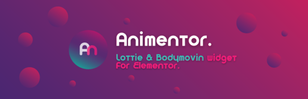 Animentor – Lottie & Bodymovin for Elementor  6 Most Recommended Free Elementor Plugin for Animation By Digital Creators in 2021 Untitled 1024x330