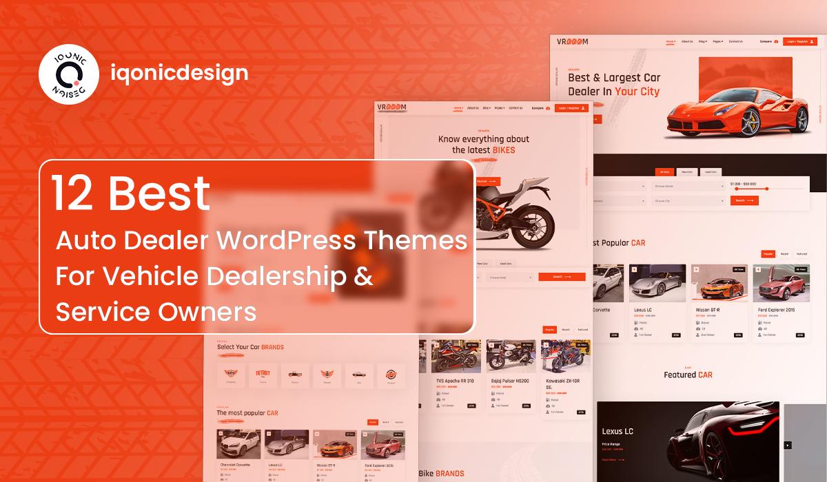 12 Best Auto Dealer WordPress Themes For Vehicle Dealership & Service Owners  12 Best Auto Dealer WordPress Themes For Vehicle Dealership & Service Owners auto dealer theme