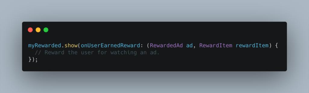 Display a RewardedAd | Iqonic Design  App Monetization: How To Add Google Ads In Flutter App Display a RewardedAd1 1024x311
